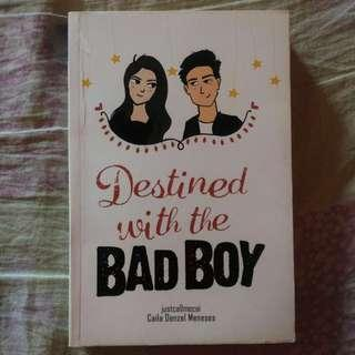Destined With The Bad Boy by justcallmecai