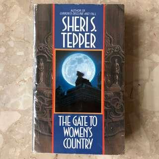The Gate to Women's Country, Sheri S Tepper