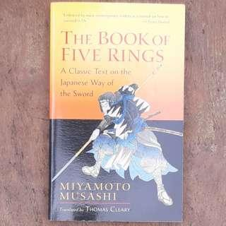 The Book of Five Rings: A Classic Text on the Japanese Way of the Sword - Miyamoto Musashi. Translated by Thomas Cleary