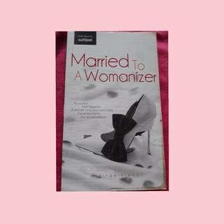 Wattpad Book - Married to a womanizer