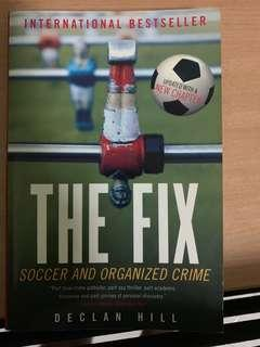 The Fix - Soccer and organized crimes