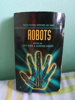 Robots edited by Jack Dann and Gardner Dozois