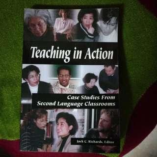 Teaching in Action Case Studies From Second Language Classrooms