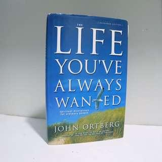 The Life You've Always Wanted - 1st ed (Hardbound)