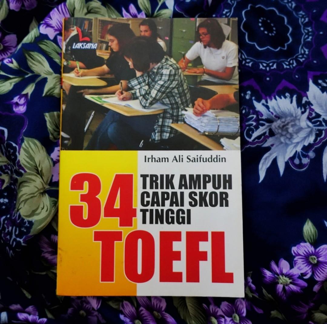 34 Trik Ampuh Capai Skor Tinggi TOEFL