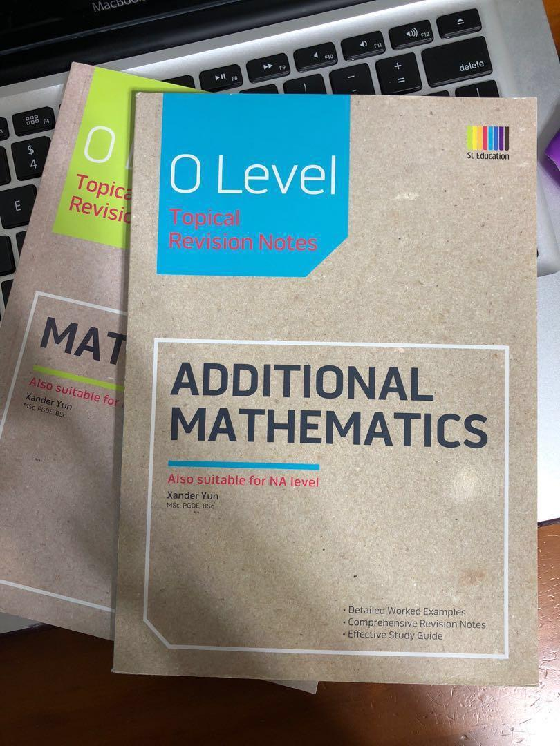 Additional Mathematics O Level Topical Revision Notes E Math