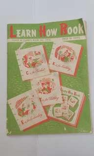 Learn How Book  Copyright 1959 How to Crochet, Knitting, Tatting, Embroidery,