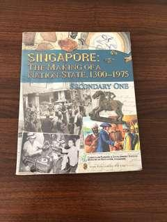 Singapore: the making of a nation state 1300-1975
