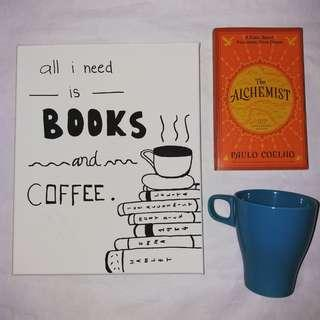 *All I Need Is Books And Coffee* - Canvas Painting