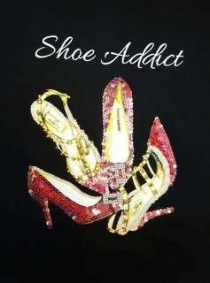 Shoe addict fashion Tees