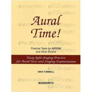AURAL TIME! EASY SIGHT SINGING PRACTICE FOR AURAL TESTS AND SINGING EXAMINATIONS