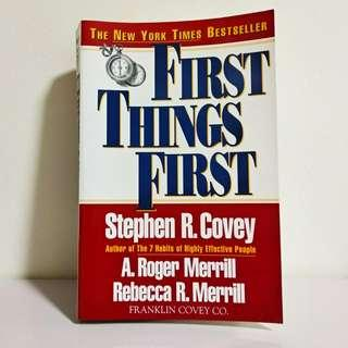 First Things First by Covey Merrill Merrill