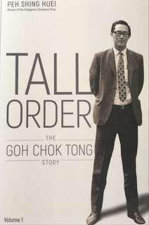 Tall order - The Goh Chok Tong story