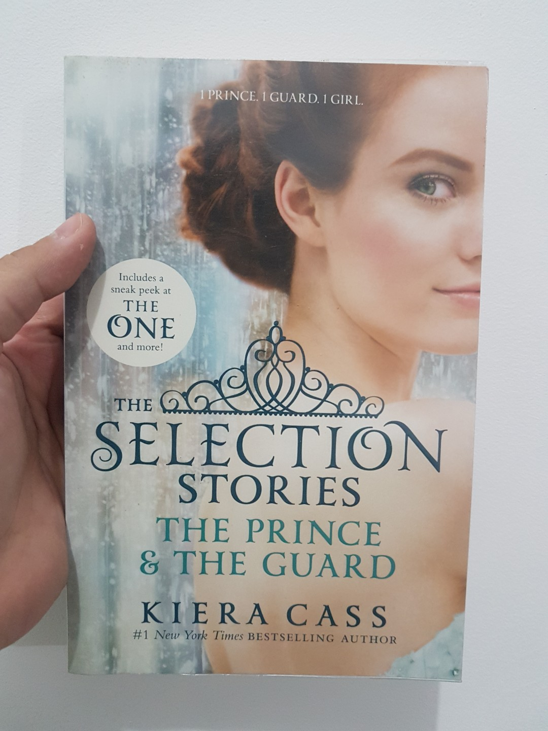 FICTION - THE SELECTION STORIES: THE PRINCE & THE GUARD BY KIERA CASS