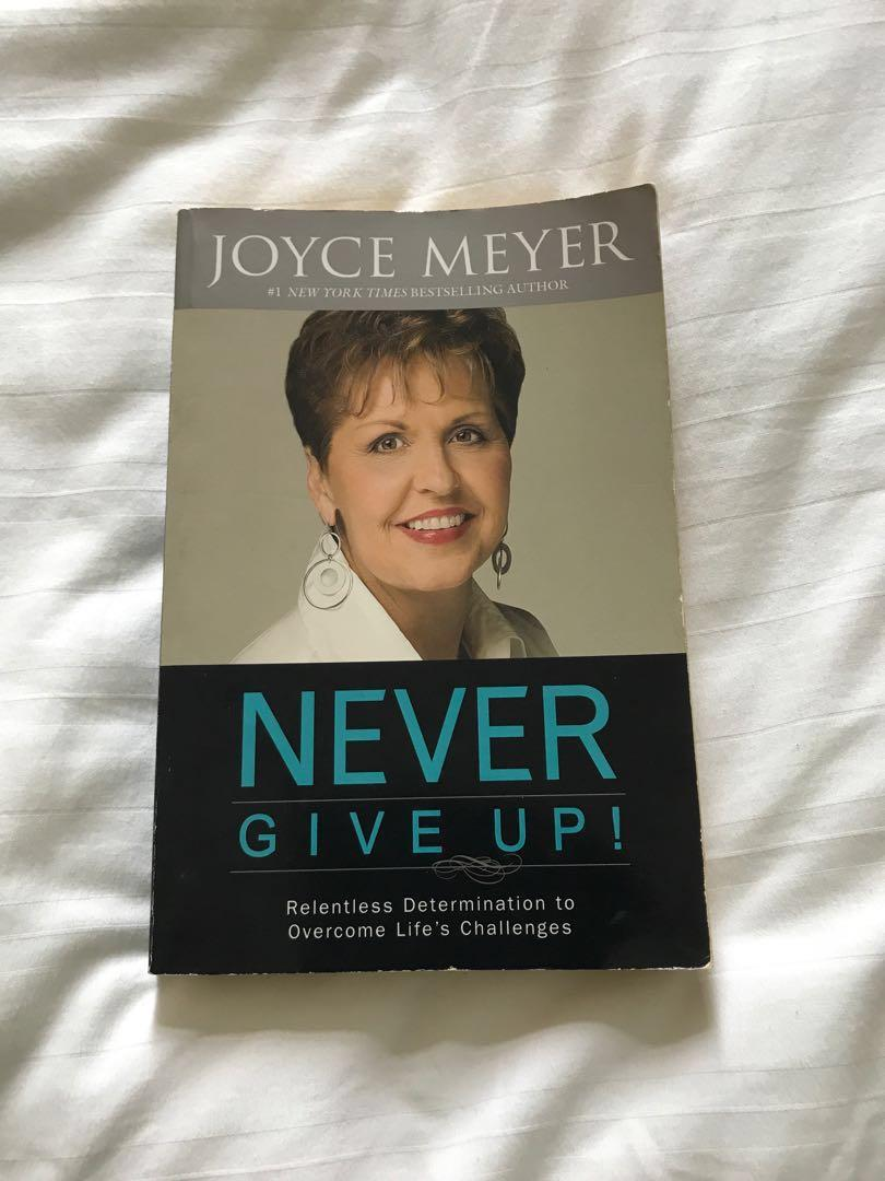 Never Give Up by Joyce Meyer, Books & Stationery, Non
