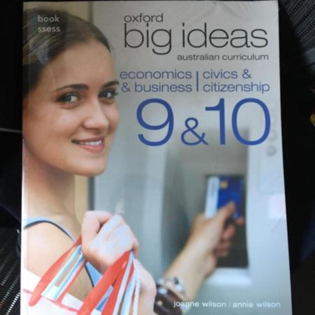Oxford Big Ideas Economics/ Business /Civics &Citizen 9&10