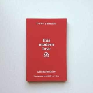 This Modern Love | Will Darbyshire #POST1111