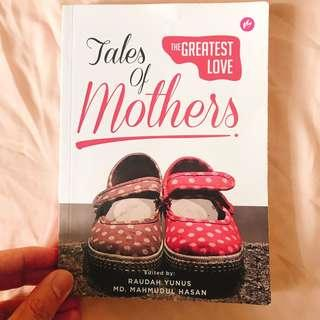 Tales of Mothers by Raudah Yunus & MD. Mahmudul Hasan (NP: RM 25)