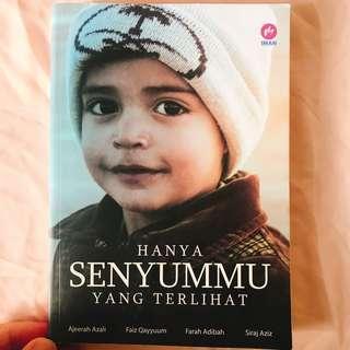 Hanya Senyummu Yang Terlihat karya Ajeerah Azali, Faiz Qayyum , Farah Adibah & Siraj Aziz (NP: RM 25)