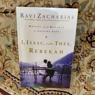 Ravi Zaccharias - i Isaac Take Thee Rebekah ( rzim )