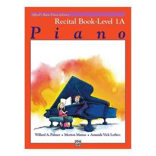 Alfred's Basic Piano Library: Recital Book 1A Music Piano book