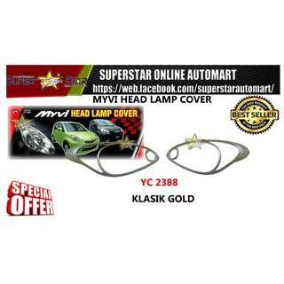 YC2388 MYVI HEAD LAMP COVER (KLASIK GOLD)