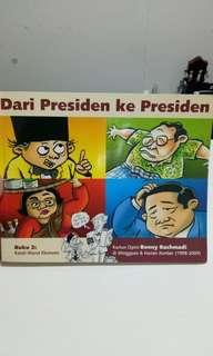 Komik Karikatur Dari Presiden ke Presiden by Benny Rachmadi
