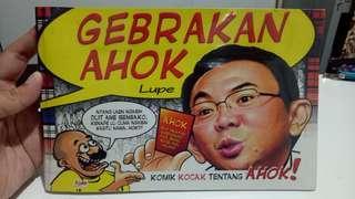 Komik Karikatur Politik Gebrakan Ahok by Lupe