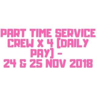 PART TIME SERVICE CREW X 4 (DAILY PAY / CENTRAL)