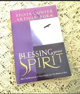 Blessing Your Spirit: With the Blessings of Your Father and the Names of God