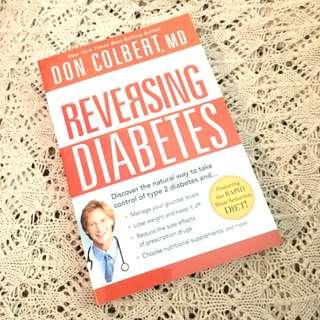 Reversing Diabetes by Don Colbert MD Health Book