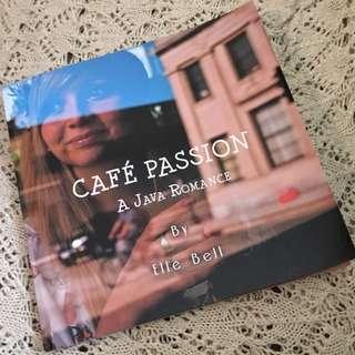 Cafe Passion: A Java Romance Book Elle Bell