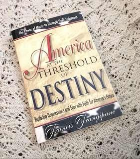 Reverend Francis Frangipane  America at the Threshold of Destiny Book