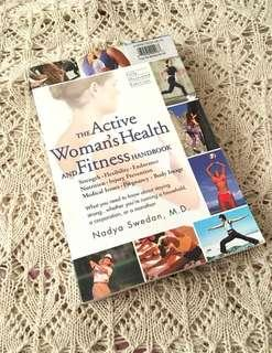 The Active Woman's Health and Fitness Handbook Health Book by Nadya Swedan M.D.