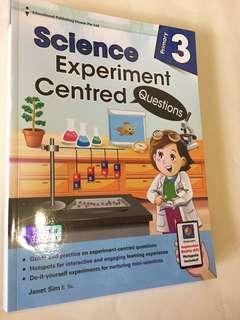 Primary 3 Science Experiment Centred Questions (2018 edn)