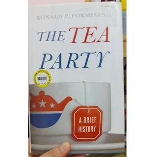 Non Fiction: The Tea Party - A Brief History