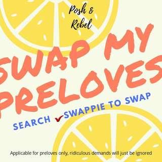 Swap my preloves✔swappie