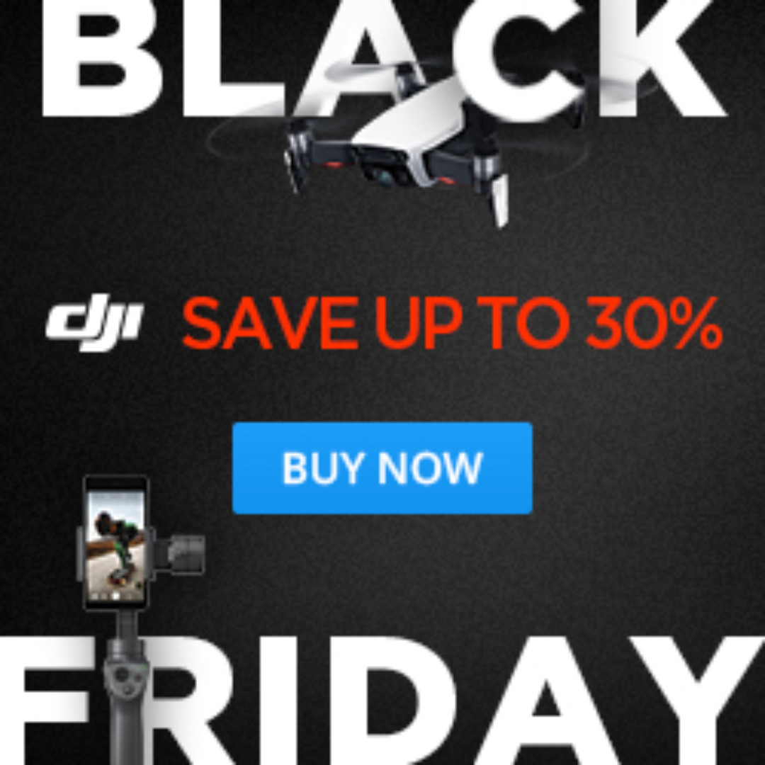 Dji Black Friday Promo Up To 30% OFF Mavic Pro 2 Tello Mavic