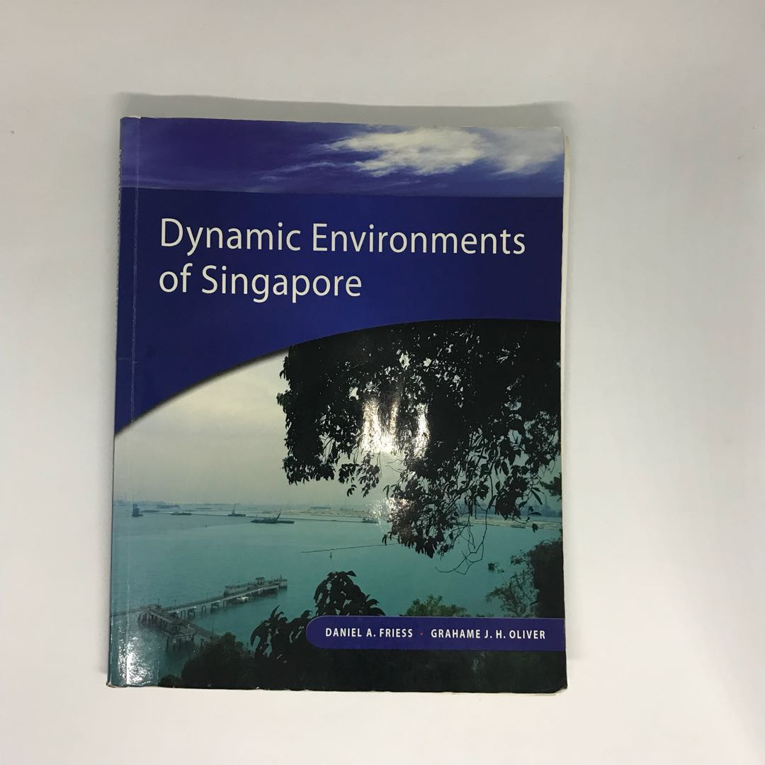Dynamic Environments of Singapore (GES1004) Biophysical Environment