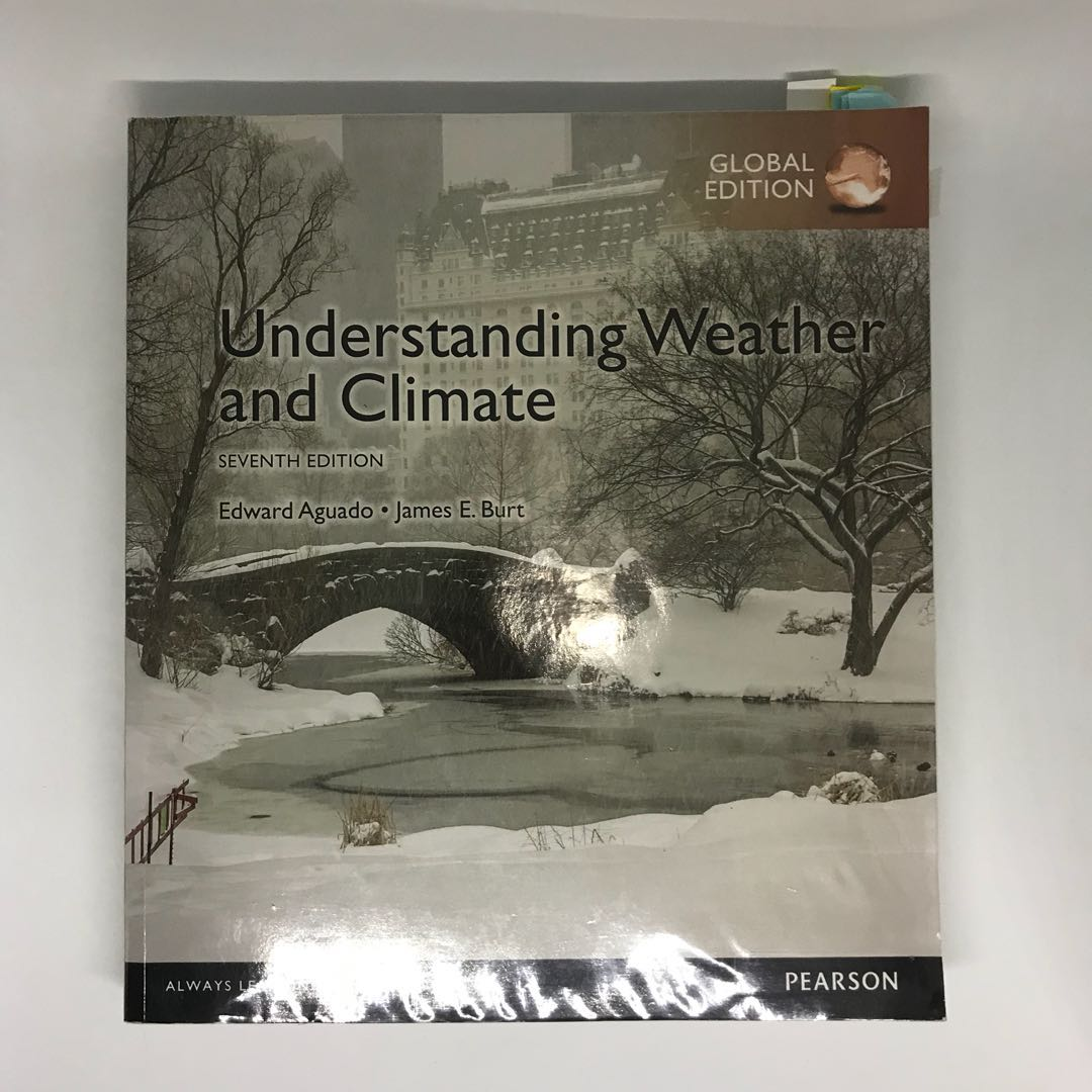 understanding weather climate global edition
