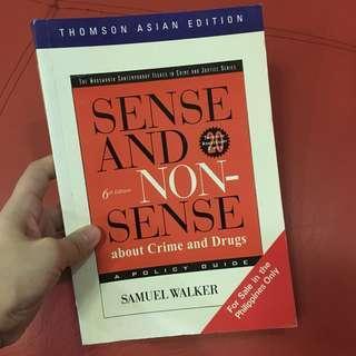 Sense and Non Sense about Crime and Drugs book