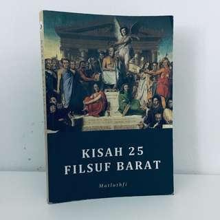 Kisah 25 Filsuf Barat - Matluthfi