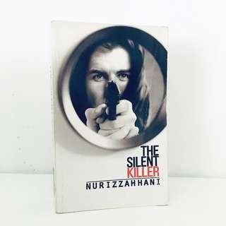 The Silent Killer - Nur Izzah Hani