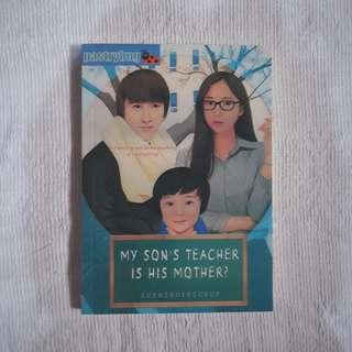 My Son's Teacher is his Mother? (Book 1)