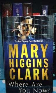 Novel Impor Marry Higgins Clark Where Are You Now