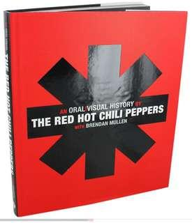 An Oral Visual History by The Red Hot Chilli Peppers by Brendan Mullen