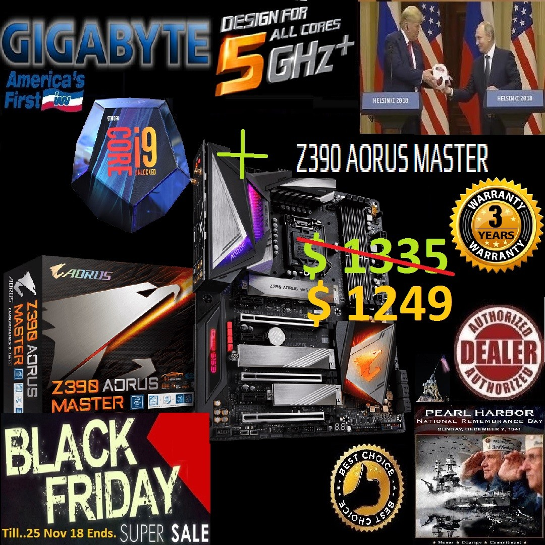 Intel core i9-9900K 16M Cache up to 5Ghz + Gigabyte Z390 AORUS MASTER  , (  Black Friday U S Alliance Crazy Offer Sales  , Hurry Order it Tonite   ,)
