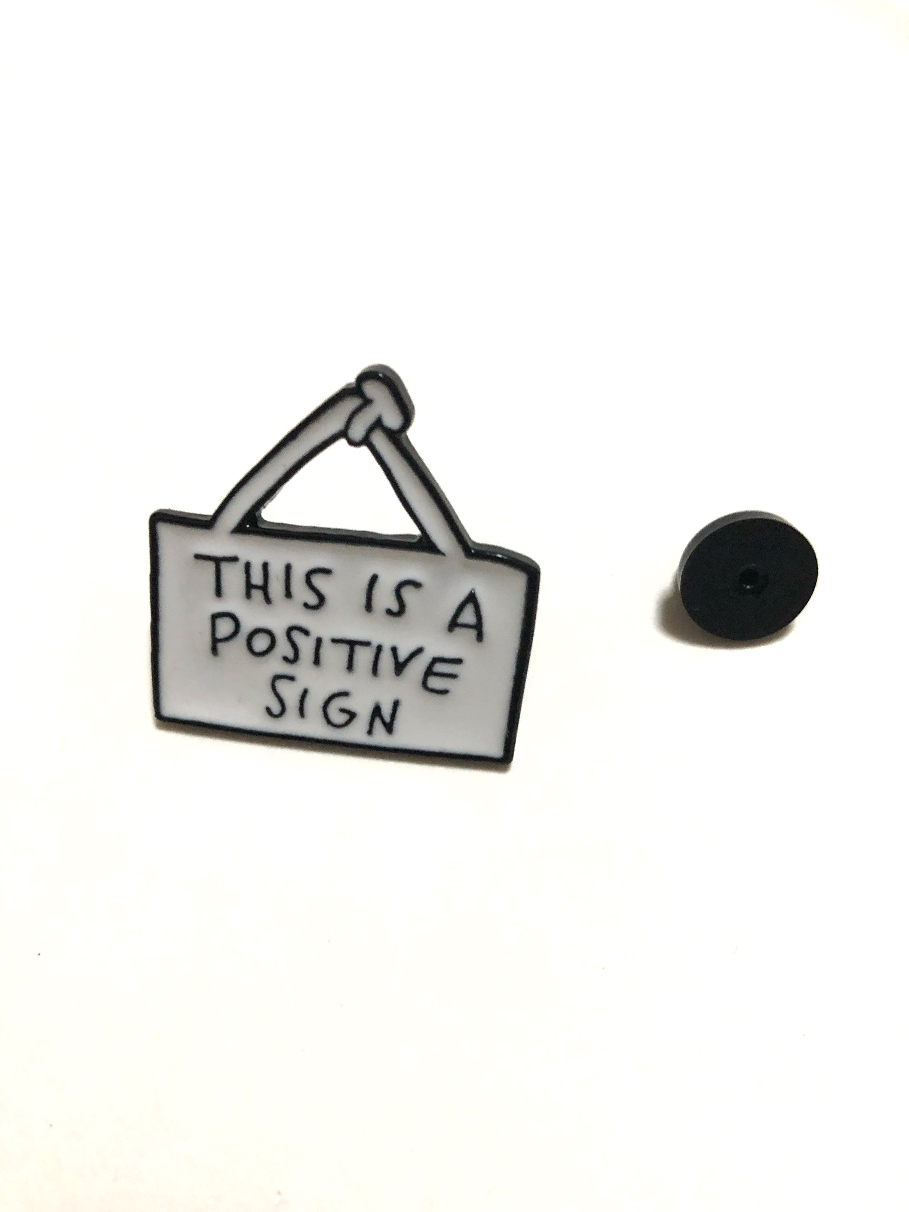 Positive Sign Enamel Pin / badge