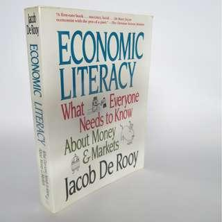 Economic Literacy: What Everyone Needs to Know About Money & Markets by Jacob De Rooy