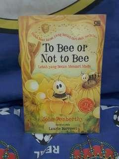 To Bee or Not to Bee - John Penberthy